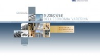 www.museoweb.it Continua il progetto di valorizzazione della memoria delle imprese longeve del territorio varesino attraverso il sito promosso dalla Camera di commercio di Varese e ideato dal Centro. Nel 2012...